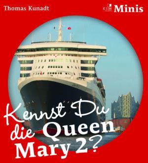 Kennst du die Queen Mary 2?