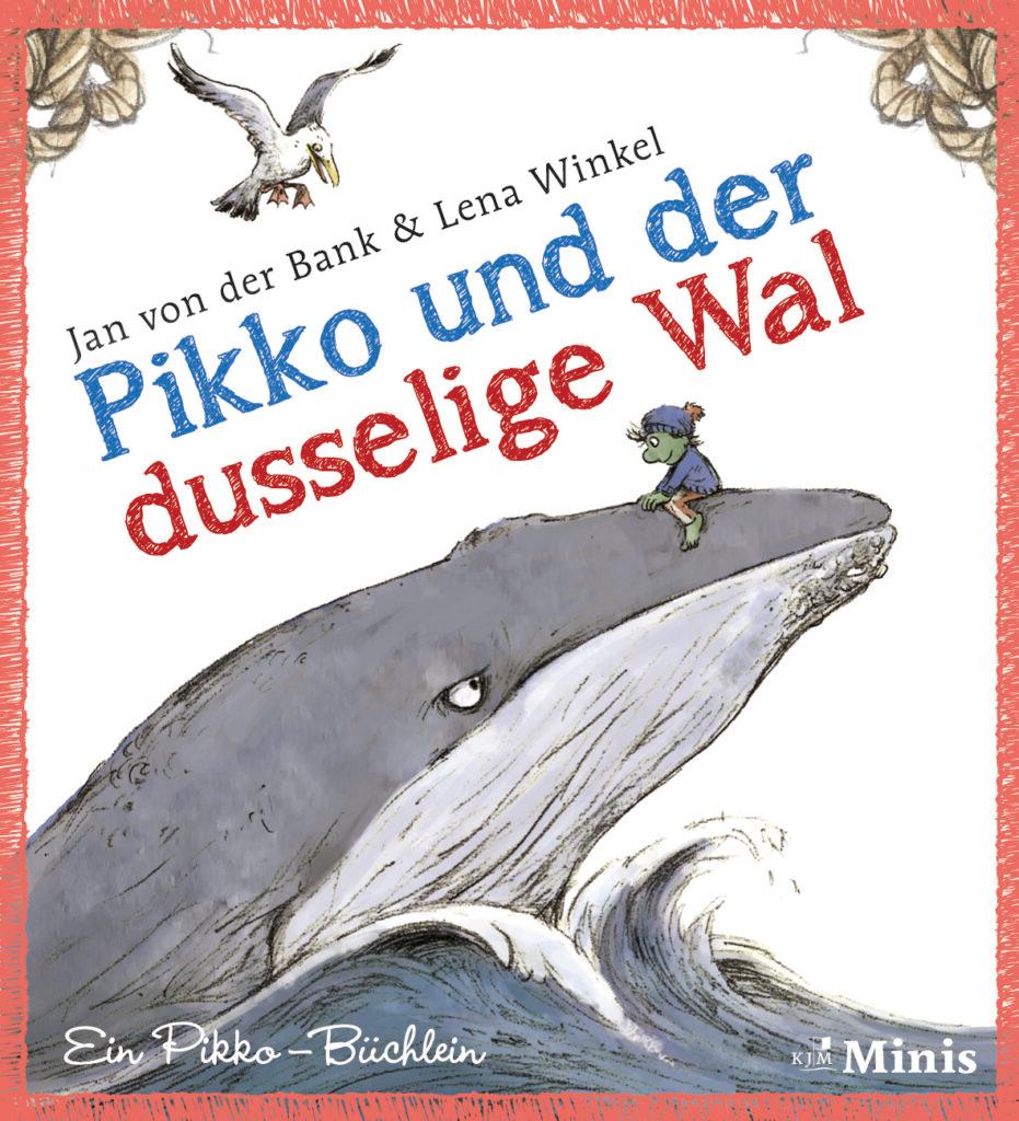 Pikko und der dusselige Wal