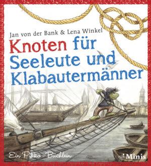 Knoten für Seeleute und Klabautermänner