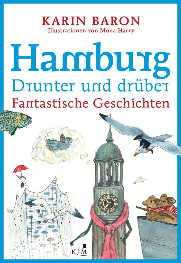 Hamburg drunter und drüber