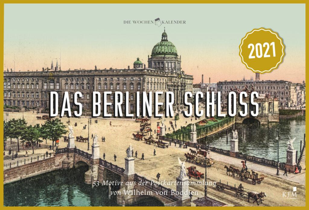 Das Berliner Schloss 2021