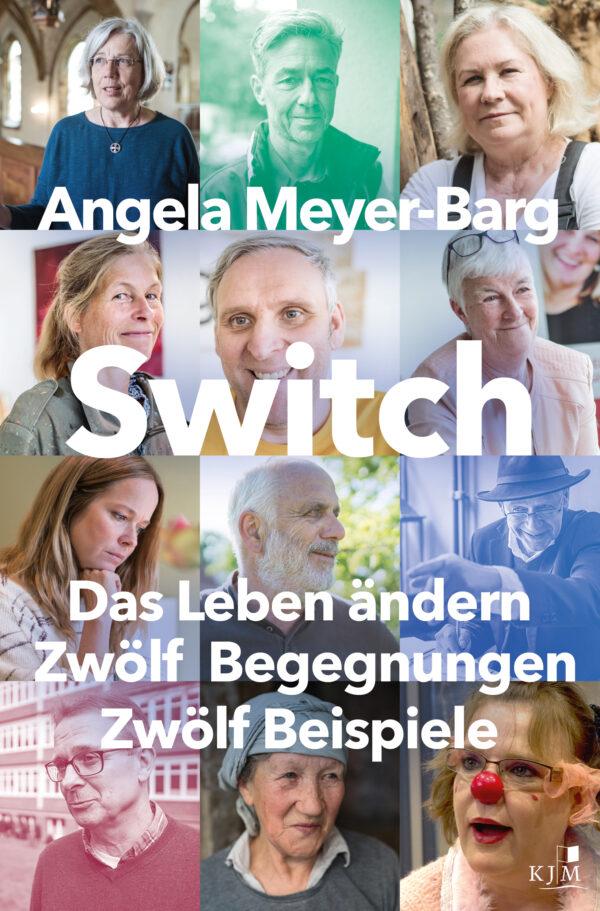 Switch. Das Leben ändern