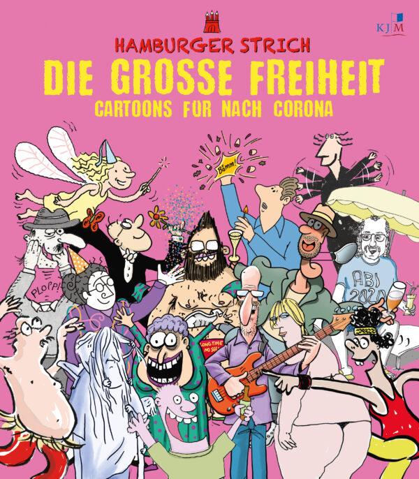 Die große Freiheit: Cartoons für nach Corona