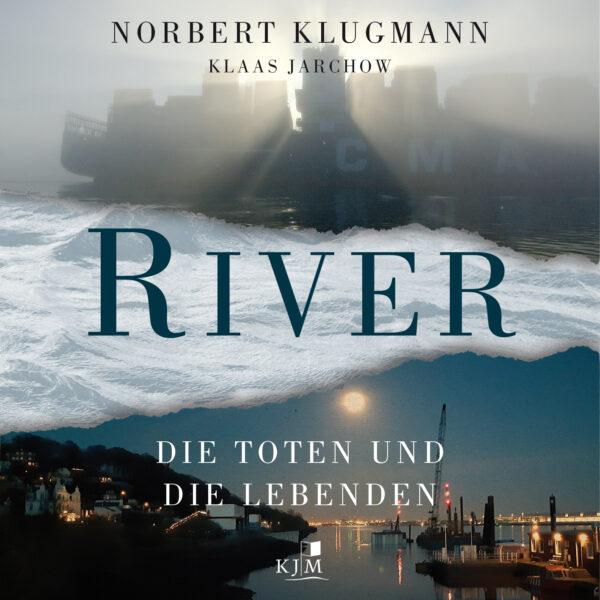 RIVER. Die Toten und die Lebenden Hörbuch